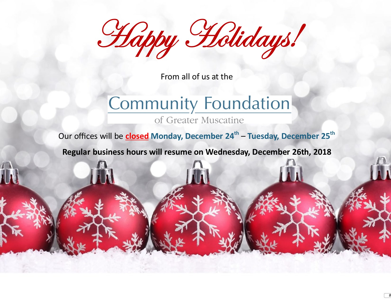 Happy Holidays Christmas Hours The Community Foundation Of